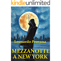 Mezzanotte a New York: Un'indagine di Francis Fairfax (Italian Edition)