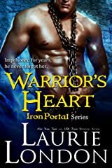 Warrior's Heart: (Iron Portal Paranormal Romance Series) Kindle Edition