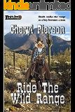 Ride The Wild Range