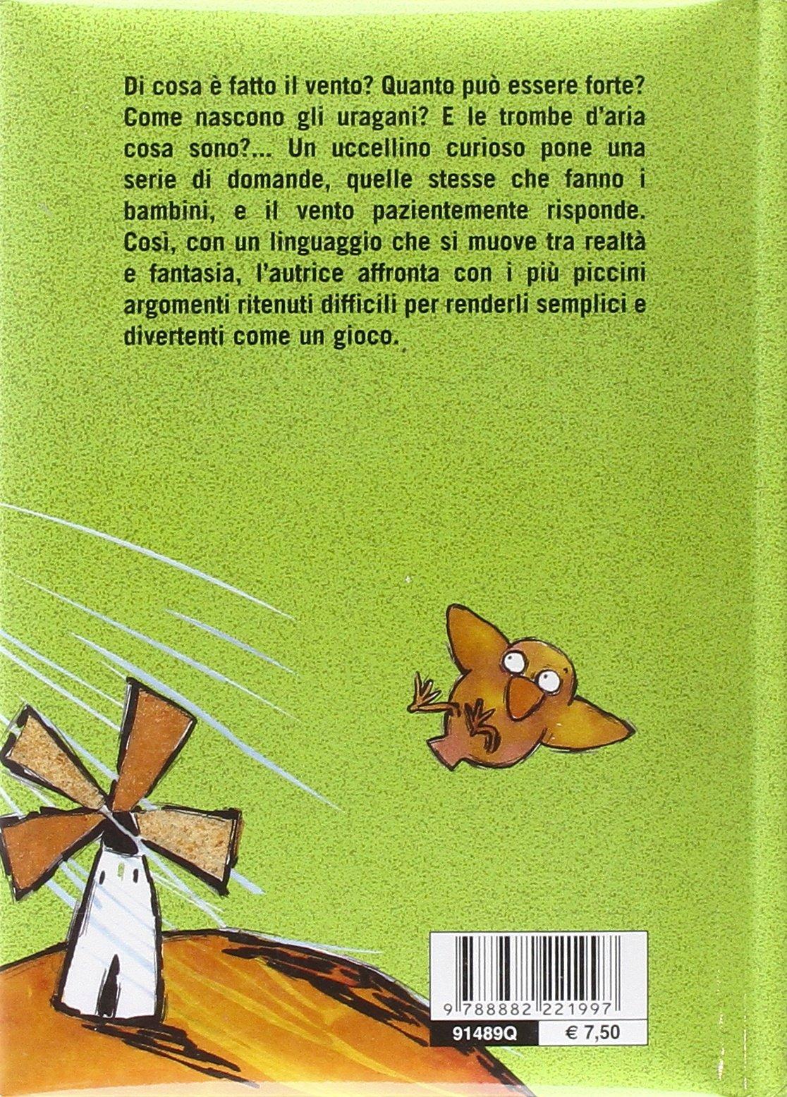 Amazonit Vento Da Dove Vieni Ediz Illustrata Francesca