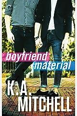 Boyfriend Material (Ethan & Wyatt Book 2) Kindle Edition