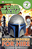 Star Wars Bounty Hunters for Hire (DK Readers Level 2)