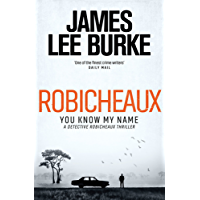 Robicheaux: You Know My Name (Dave Robicheaux) (English Edition)