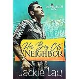 Her Big City Neighbor (Cider Bar Sisters Book 1)