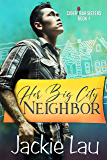 Her Big City Neighbor (Cider Bar Sisters Book 1)