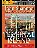 Terminal Island: Jack Liffey Mystery No 7