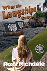 When the Longships Came (An Ancient Ancestors Novel Book 1) Kindle Edition