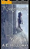 Ruyana and the Wolf