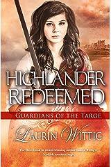 Highlander Redeemed (Guardians of the Targe Book 3) Kindle Edition
