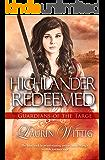 Highlander Redeemed (Guardians of the Targe Book 3)