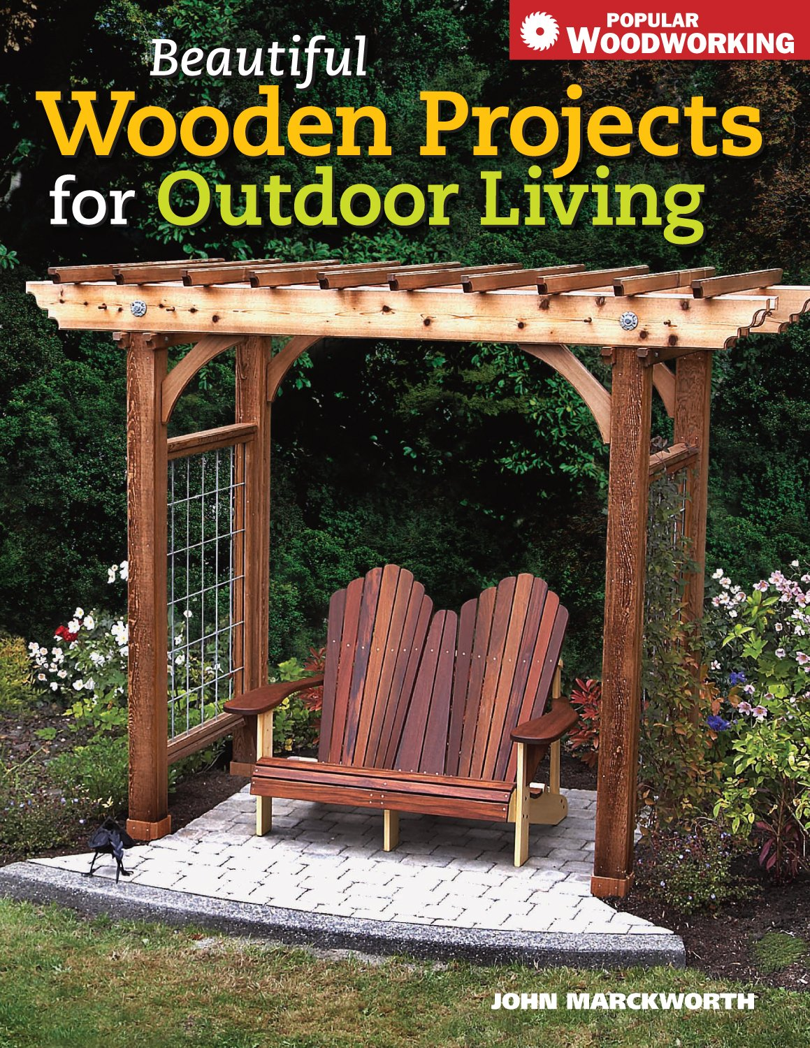 Beautiful Wooden Projects For Outdoor Living Popular