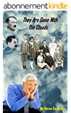 They Are Gone With The Clouds (English Edition)