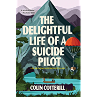 The Delightful Life of a Suicide Pilot (A Dr. Siri Paiboun Mystery Book 15) (English Edition)