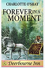 Forever in a Moment (Deerbourne Inn) Kindle Edition