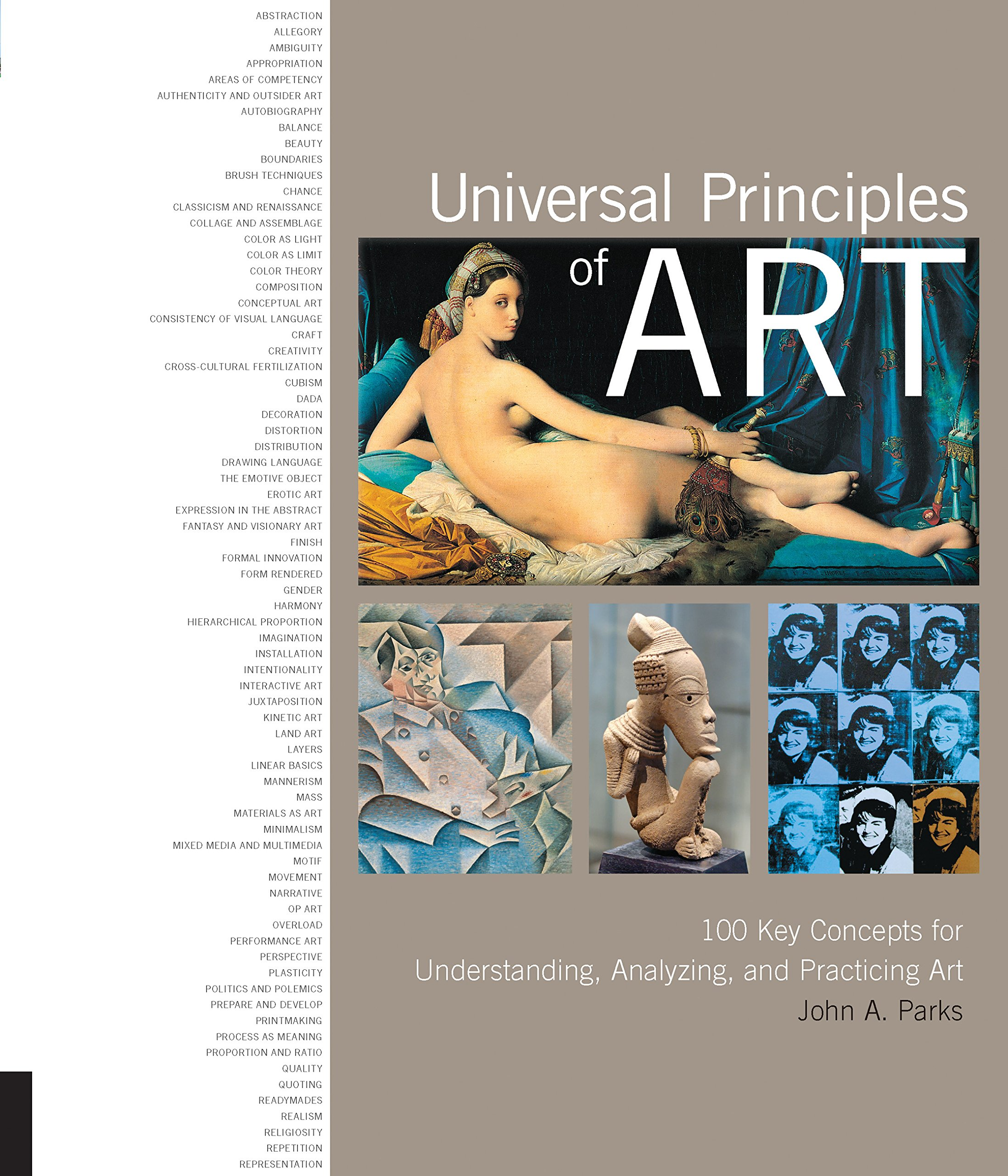 Universal Principles of Art: 100 Key Concepts for Understanding, Analyzing, and Practicing Art ebook