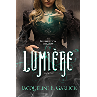 Lumière (The Illumination Paradox Book 1)