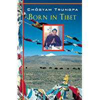 Born in Tibet (English Edition)