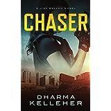Chaser: A Gritty Action Crime Thriller (Jinx Ballou Bounty Hunter Book 1)