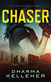 Chaser (Jinx Ballou Bounty Hunter Book 1)
