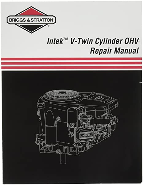 amazon com : briggs & stratton 273521 intek v-twin ohv repair manual : four  stroke power tool engines : garden & outdoor