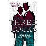 The Three Locks (A Sherlock Holmes Adventure) (Book 4)