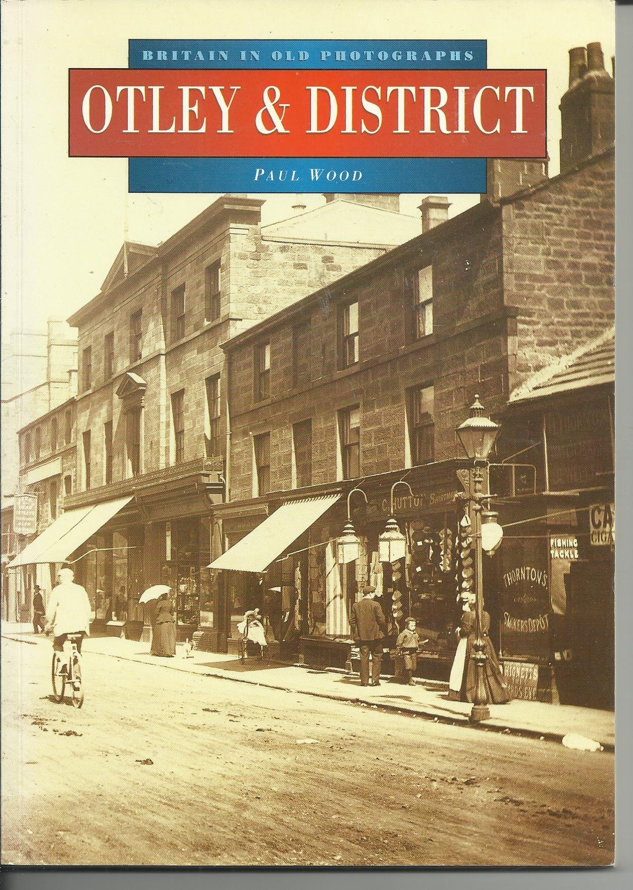 around otley britain in old photographs