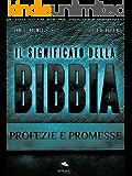 Il Significato della Bibbia. Profezie e promesse