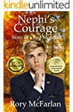 Nephi's Courage: Story of a Bad Mormon