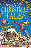Enid Blyton's Christmas Tales: Contains 25 classic stories (Bumper Short Story Collections Book 7)