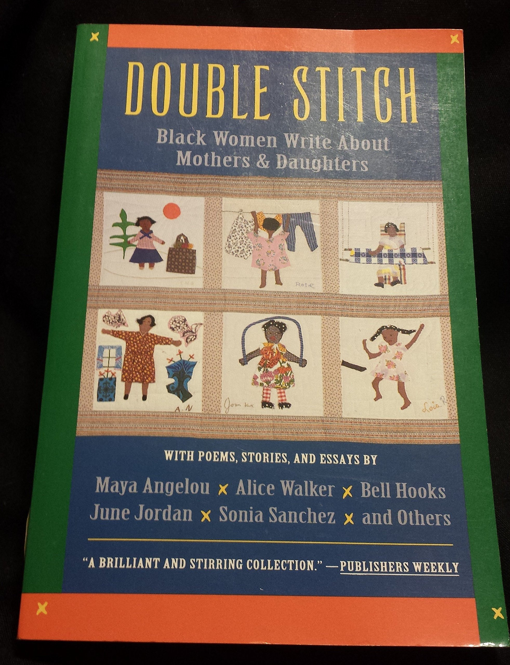 double stitch black women write about mothers and daughters double stitch black women write about mothers and daughters patricia bell scott 9780060975036 amazon com books