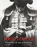 José Tomás. Serenata de un amanecer (General)