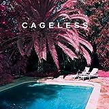 Cageless [Explicit]