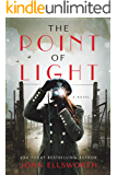 The Point of Light (Historical Fiction Book 1)