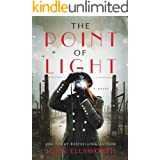 The Point of Light: World War II French Resistance (Historical Fiction Book 1)