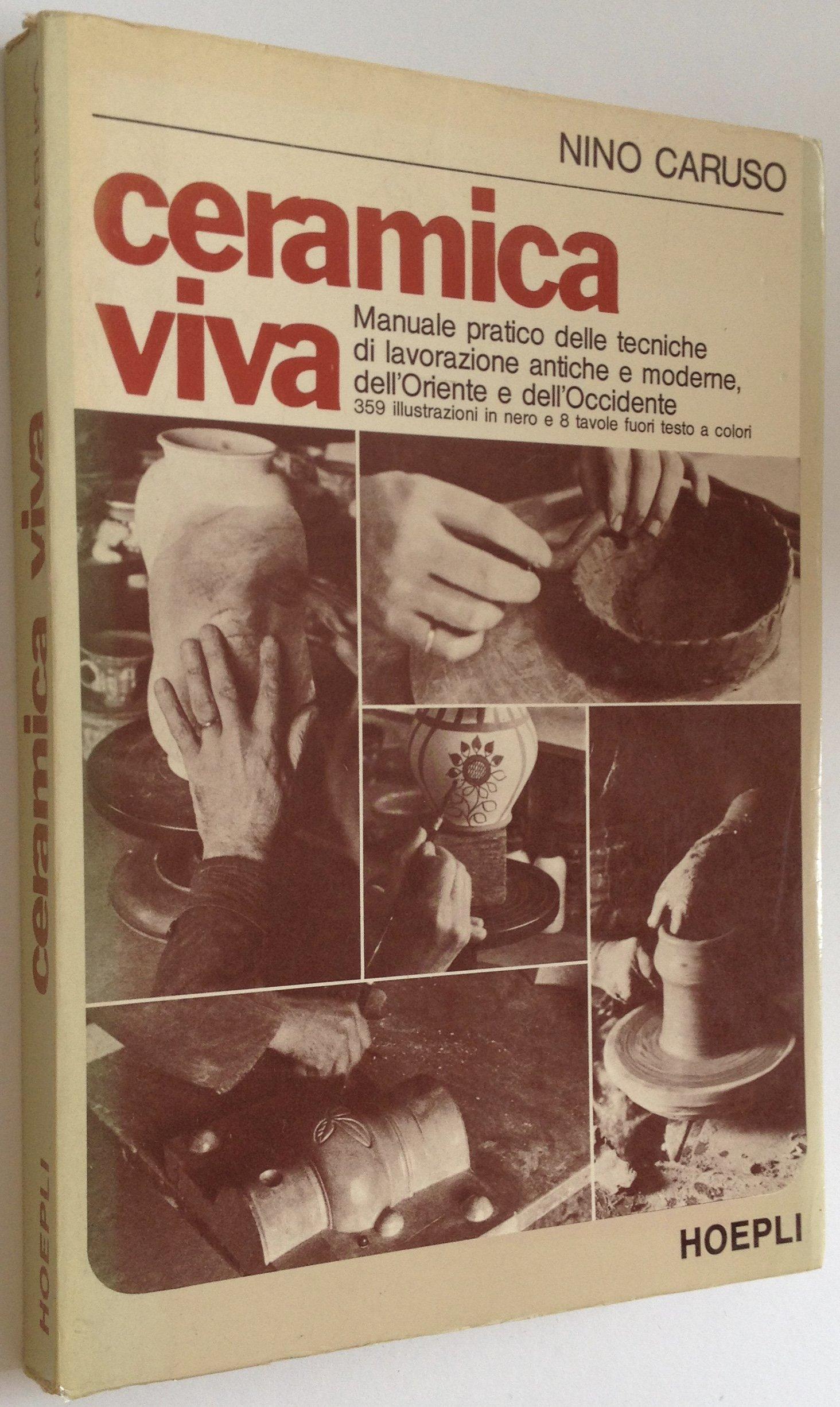 Ceramica Viva Nino Caruso.Amazon Fr Ceramica Viva Nino Caruso Livres