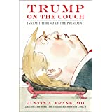 Trump on the Couch: Inside the Mind of the President