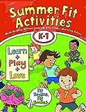 Summer Fit, Kindergarten - First Grade