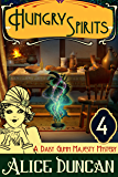 Hungry Spirits (A Daisy Gumm Majesty Mystery, Book 4)