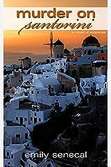 Murder on Santorini (Sliding Sideways Mystery Book 9) Kindle Edition