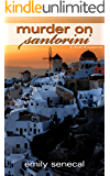 Murder on Santorini (Sliding Sideways Mystery Book 9)