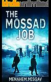 The Mossad Job: A Thriller