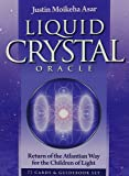 Liquid Crystal Oracle: Return of the Atlantian Way for the Children of Light