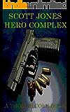 Hero Complex: A Thomas Cole Book