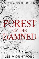 Forest of the Damned: A Supernatural Horror Novel Kindle Edition