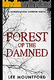 Forest of the Damned: A Supernatural Horror Novel
