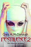 Pestilence 2: The Infection Spreads...