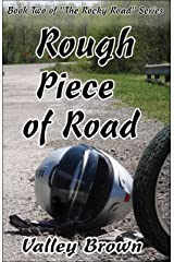 Rough Piece of Road (The Rocky Road Book 2) Kindle Edition