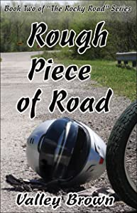 Rough Piece of Road (The Rocky Road Book 2)