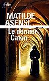 Le dernier Caton. Une enquête de sœur Ottavia Salina (Folio Policier) (French Edition)