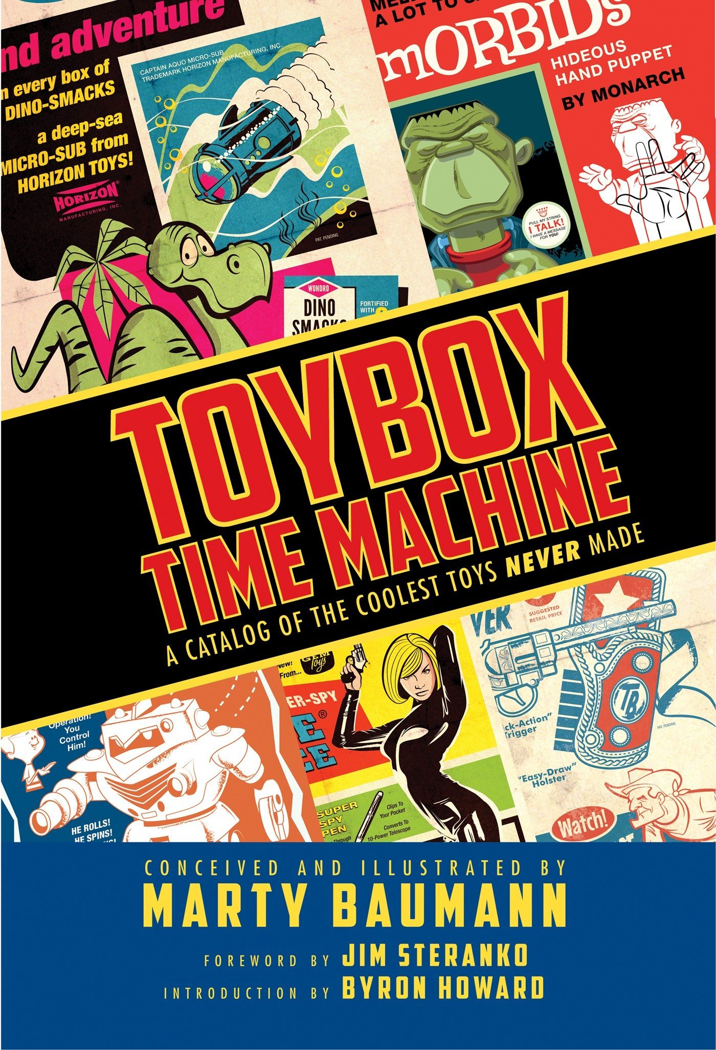 Toybox Time Machine: A Catalog of the Coolest Toys Never Made pdf